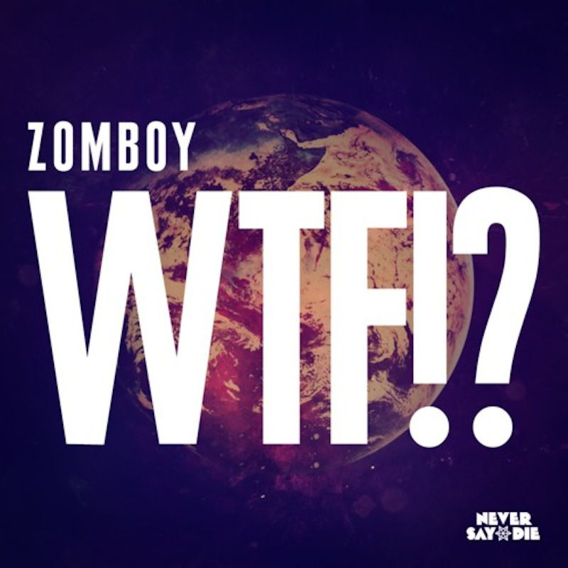 Zomboy wtf original mix preview