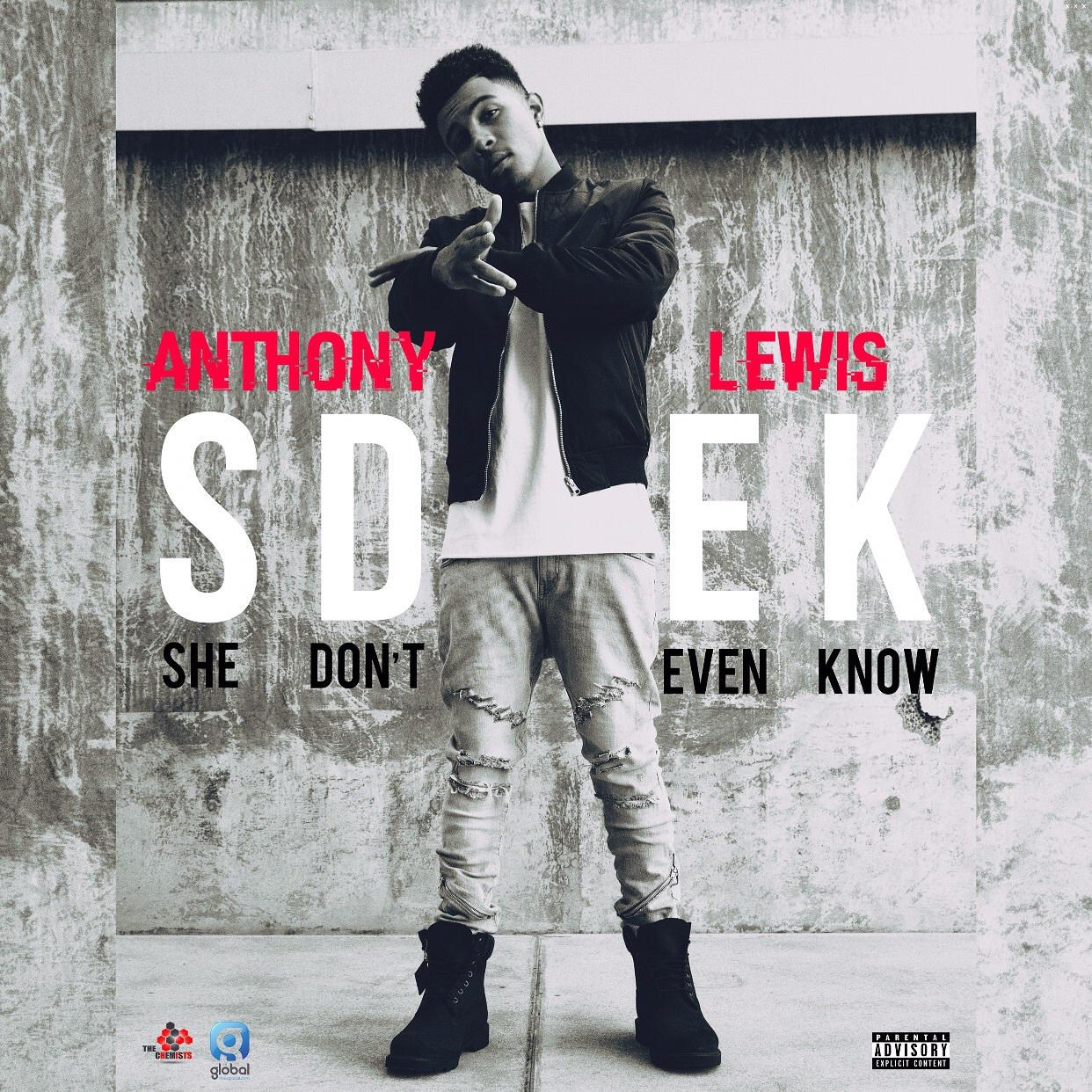 """She Dont Know Mp3 Song: Stream Anthony Lewis' New Song """"She Don't Even Know"""""""
