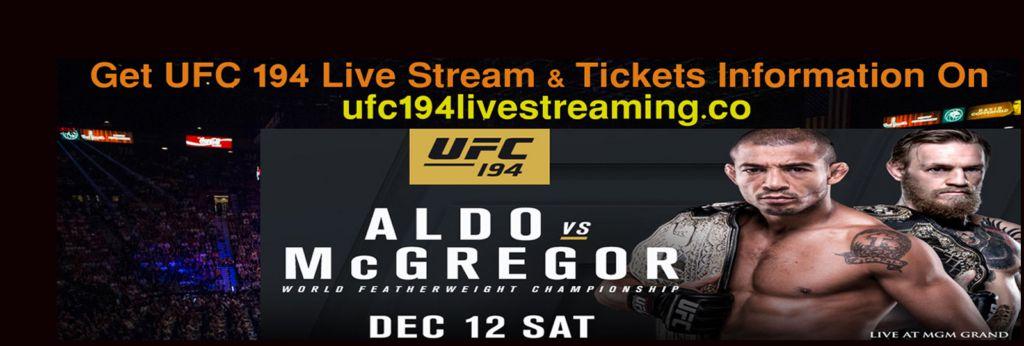 UFC 194 Live Stream on Aldo vs McGregor Fight Online  UFC 194 Live St...
