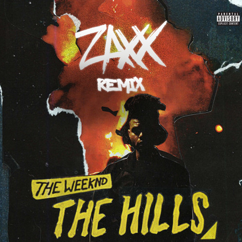 the weeknd the hills zaxx remix as supported by ti sto. Black Bedroom Furniture Sets. Home Design Ideas