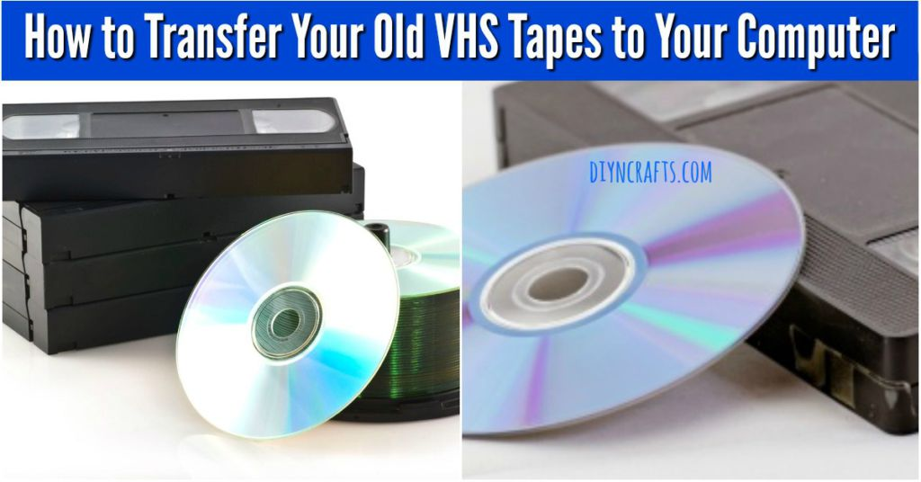 Learn How to Transfer VHS Tapes to Your Computer and Save ...