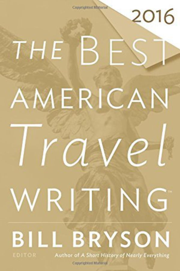 The Best American Travel Writing Bill Bryson