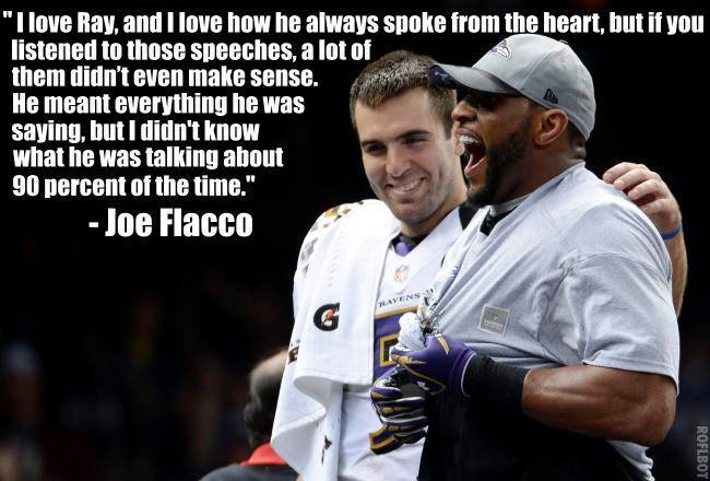 Quotes About Ray Lewis Game: Joe Flacco's Quote About Ray Lewis Is Freaking Awesome