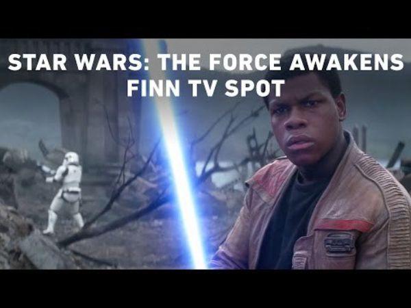 Star Wars: The Force Awakens Finn TV Spot (Official