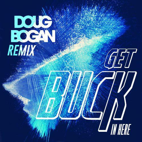 Get buck in here download full