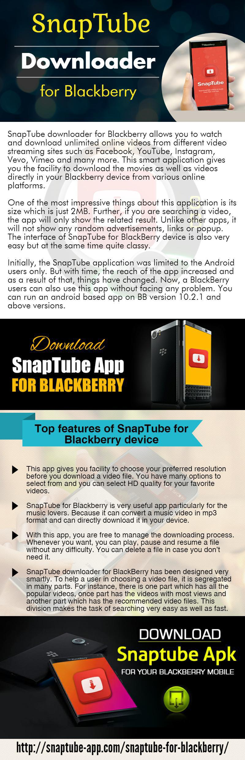 SnapTube downloader for Blackberry allows you to watch and