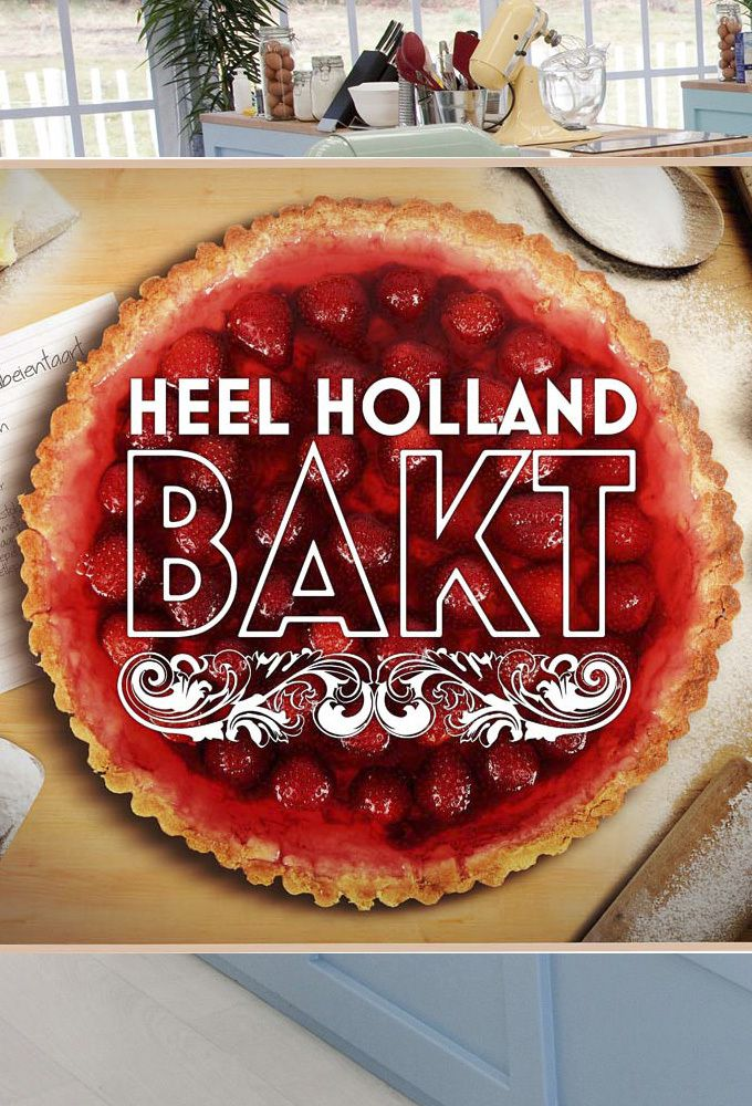 Watch Heel Holland Bakt