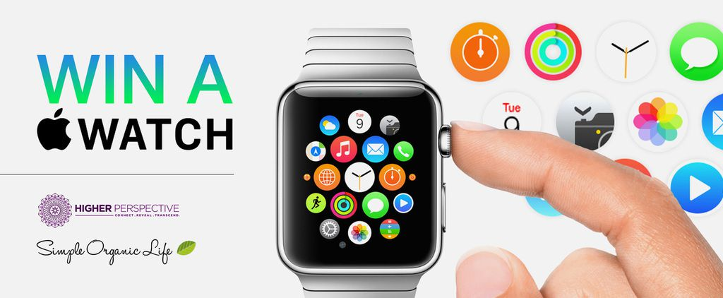 Win an Apple Watch from Higher Perspective and Simple Organic Life!