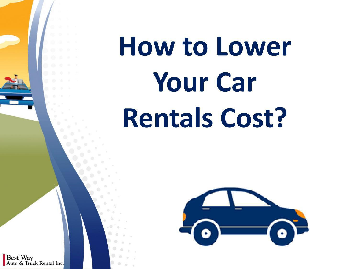 how to lower your car rentals cost