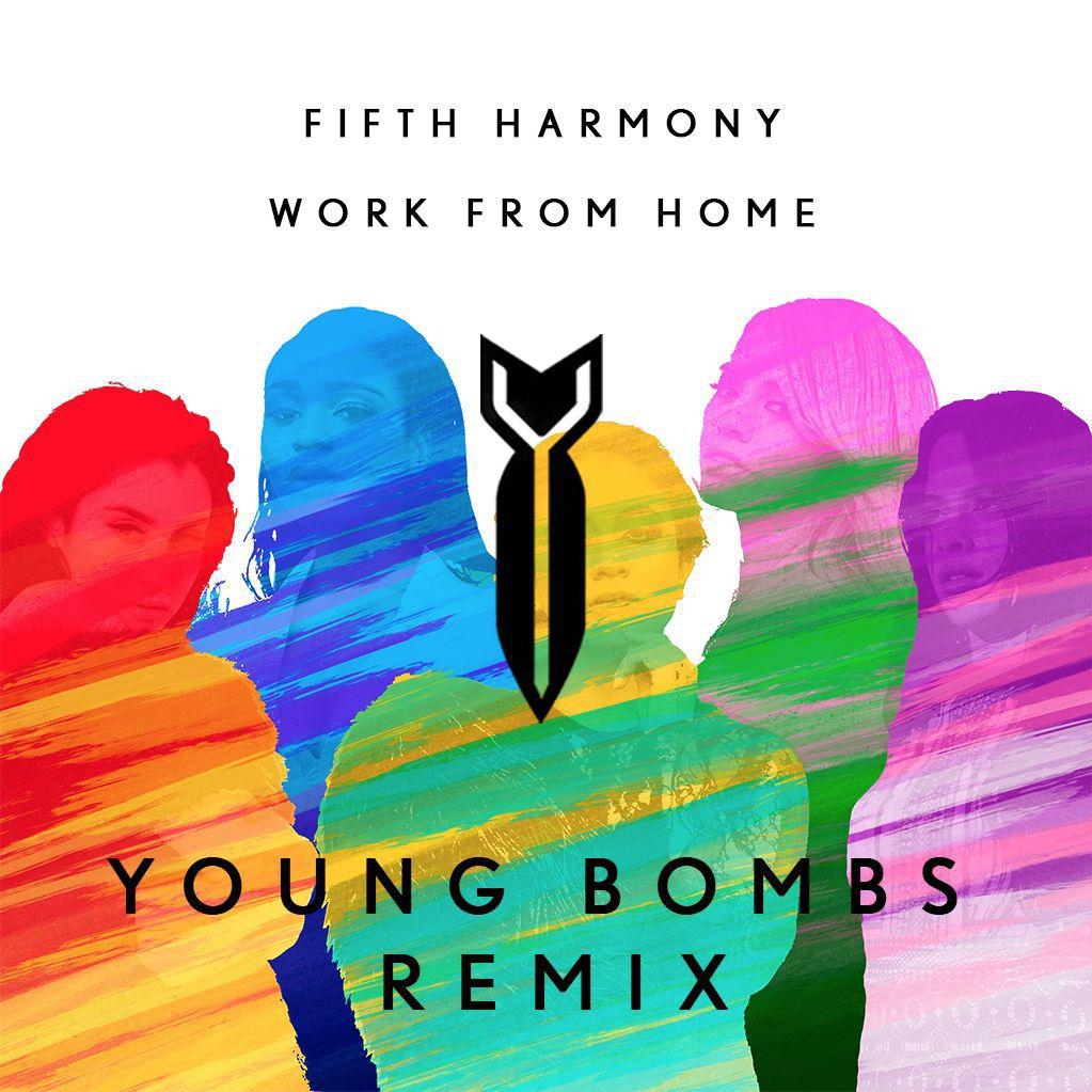 fifth harmony work from home download fifth harmony work from home young bombs remix free 634