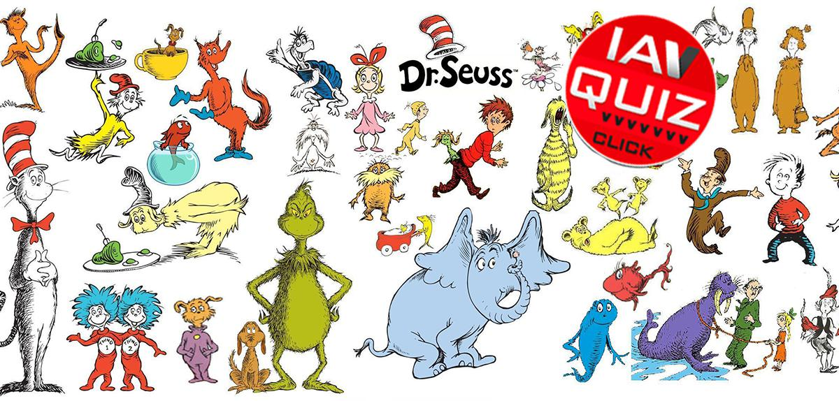 QUIZ  Which Dr  Seuss ...