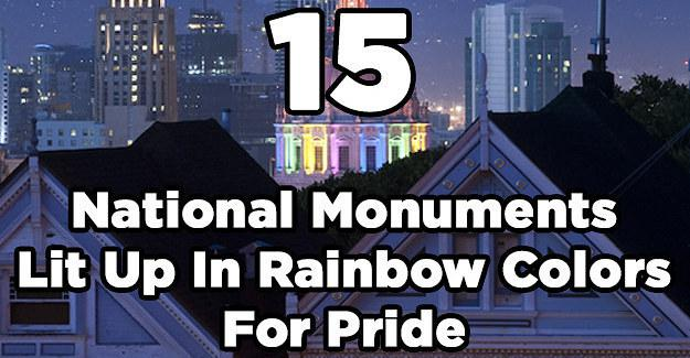 15 national monuments lit up in rainbow colors for pride for Lit national