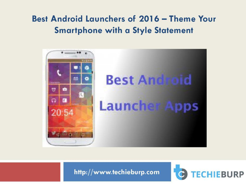 best android launchers of 2016 theme your smartphone with a style statement. Black Bedroom Furniture Sets. Home Design Ideas